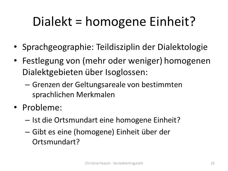Dialekt = homogene Einheit