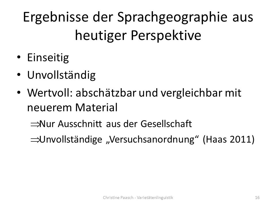 Ergebnisse der Sprachgeographie aus heutiger Perspektive