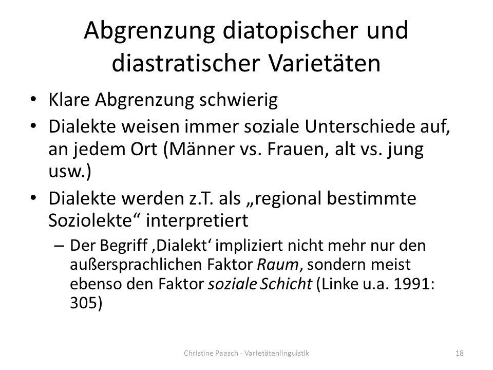Abgrenzung diatopischer und diastratischer Varietäten