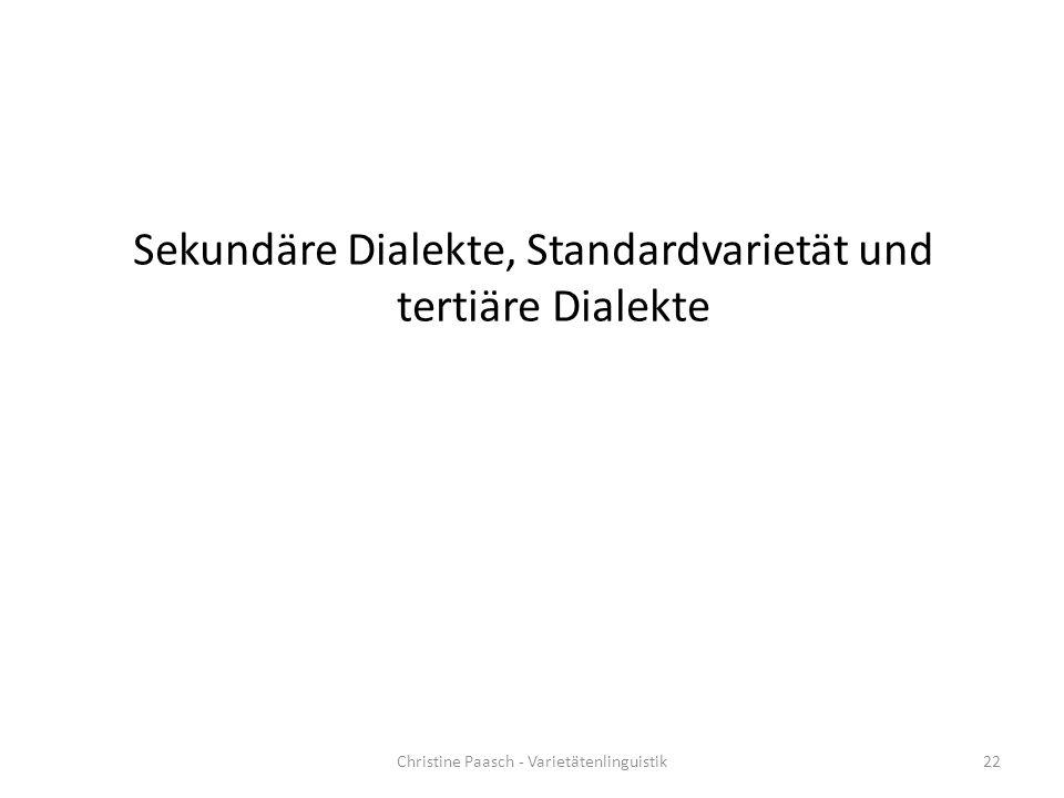 Sekundäre Dialekte, Standardvarietät und tertiäre Dialekte