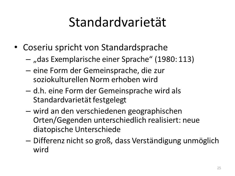 Standardvarietät Coseriu spricht von Standardsprache