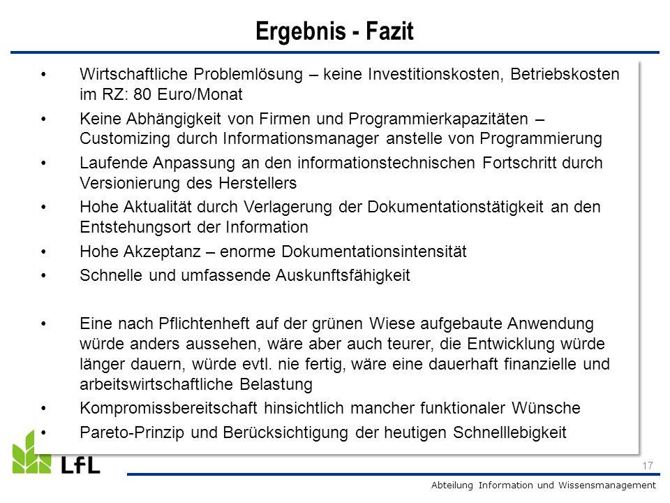 Ergebnis - Fazit Wirtschaftliche Problemlösung – keine Investitionskosten, Betriebskosten im RZ: 80 Euro/Monat.