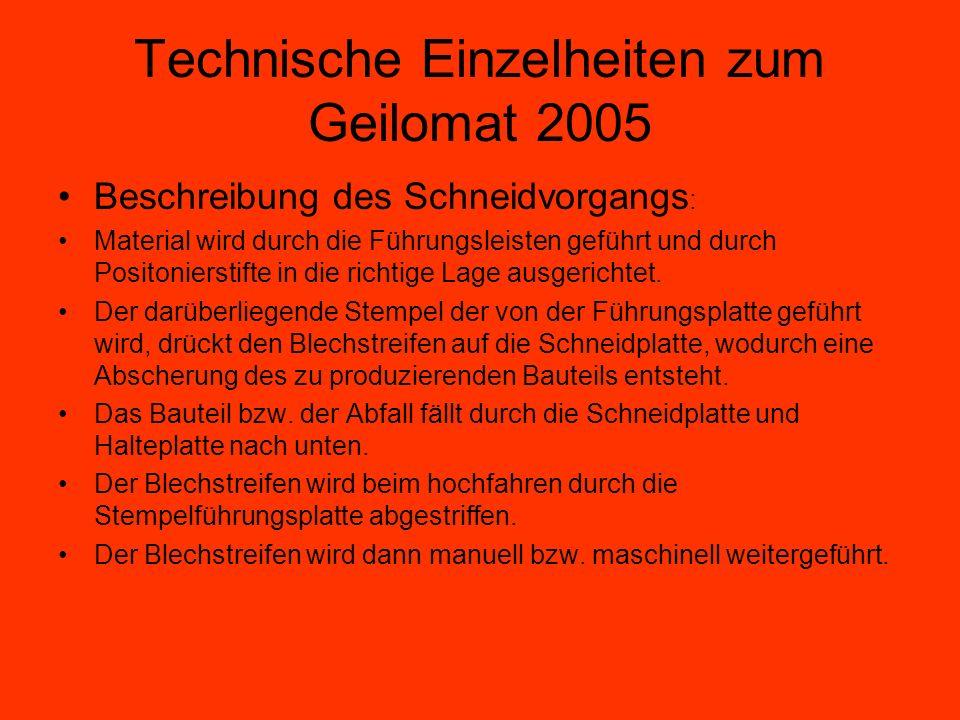 Technische Einzelheiten zum Geilomat 2005