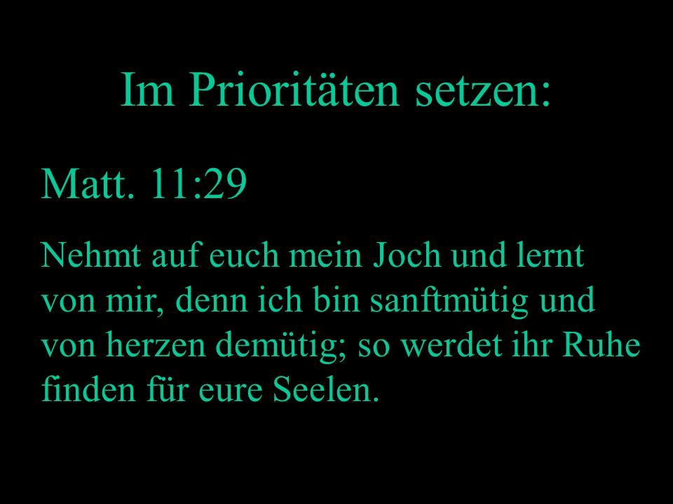 Im Prioritäten setzen: