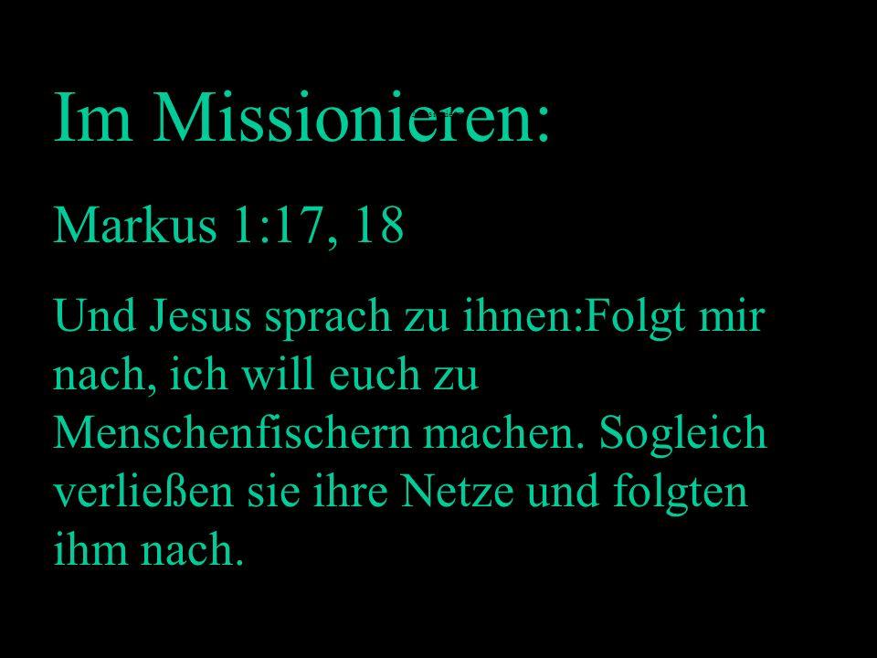 Im Missionieren: Markus 1:17, 18