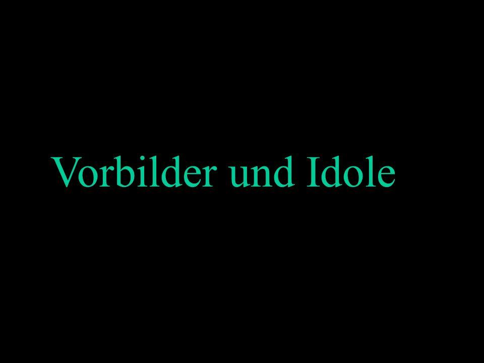 Vorbilder und Idole Vorbilder und Idole 2x