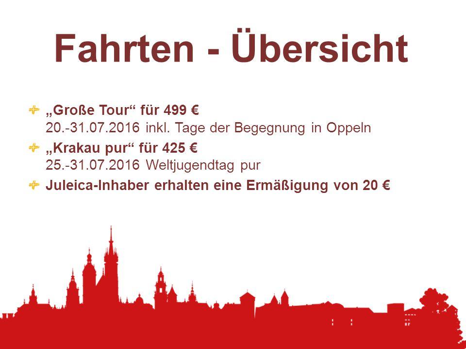 """Fahrten - Übersicht """"Große Tour für 499 € 20.-31.07.2016 inkl. Tage der Begegnung in Oppeln."""