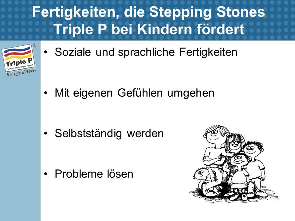 Fertigkeiten, die Stepping Stones Triple P bei Kindern fördert