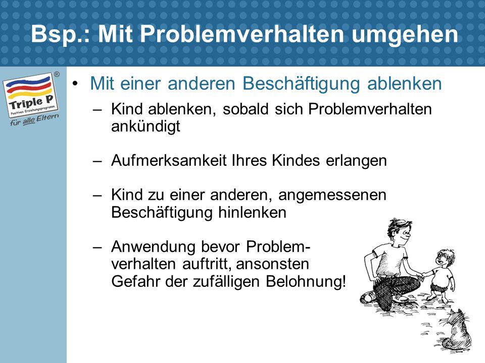 Bsp.: Mit Problemverhalten umgehen