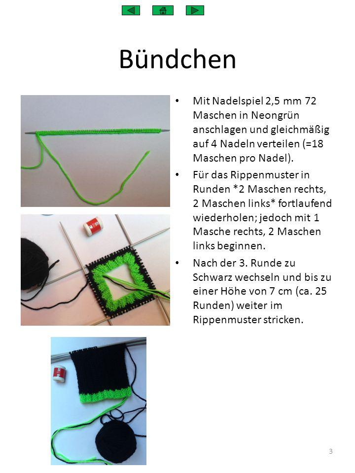Bündchen Mit Nadelspiel 2,5 mm 72 Maschen in Neongrün anschlagen und gleichmäßig auf 4 Nadeln verteilen (=18 Maschen pro Nadel).