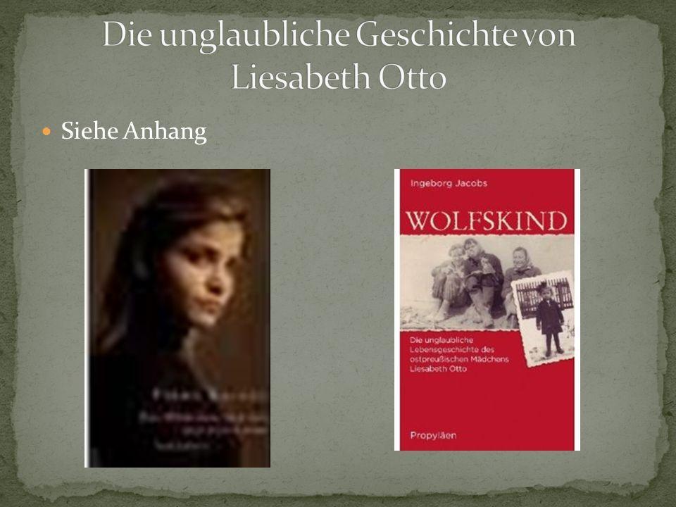 Die unglaubliche Geschichte von Liesabeth Otto