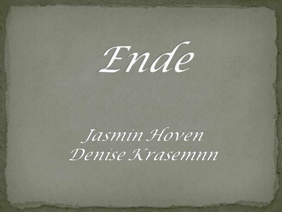 Ende Jasmin Hoven Denise Krasemnn