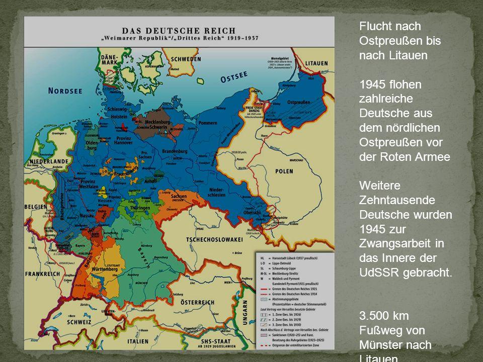 Flucht nach Ostpreußen bis nach Litauen