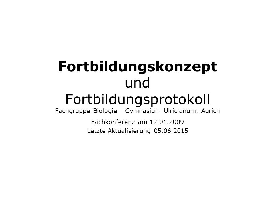 Fachkonferenz am 12.01.2009 Letzte Aktualisierung 05.06.2015