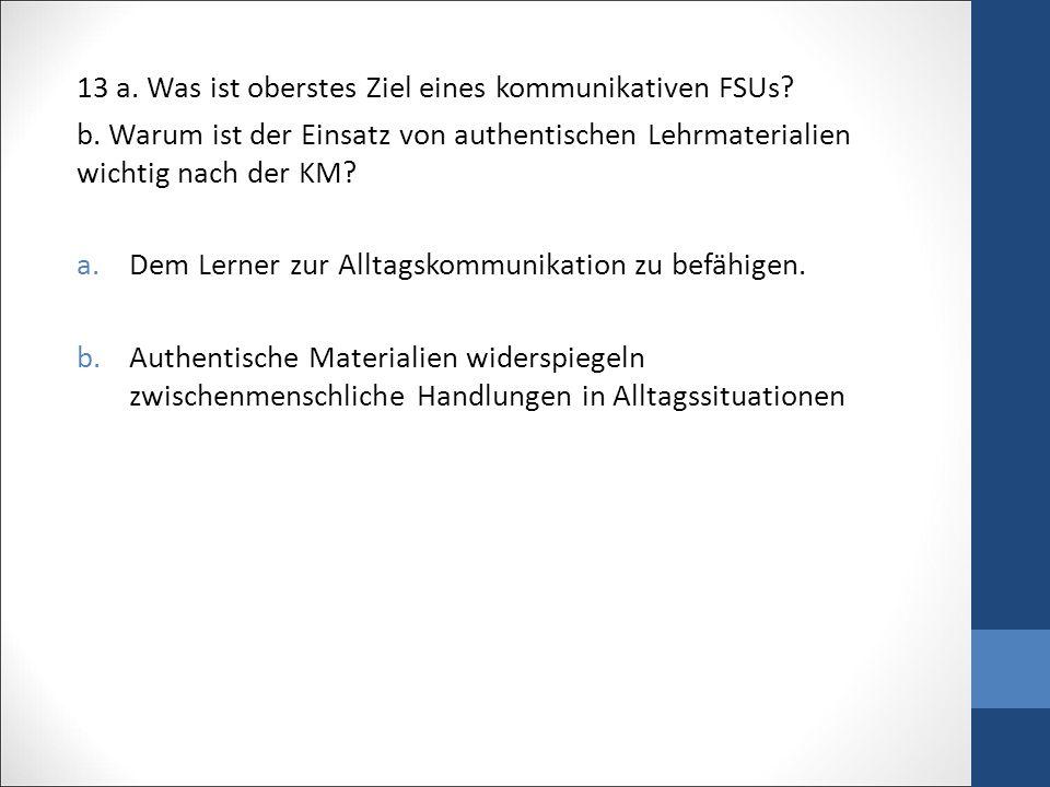 13 a. Was ist oberstes Ziel eines kommunikativen FSUs