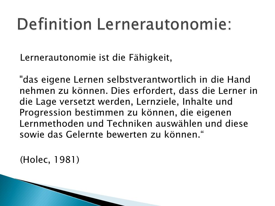 Definition Lernerautonomie: