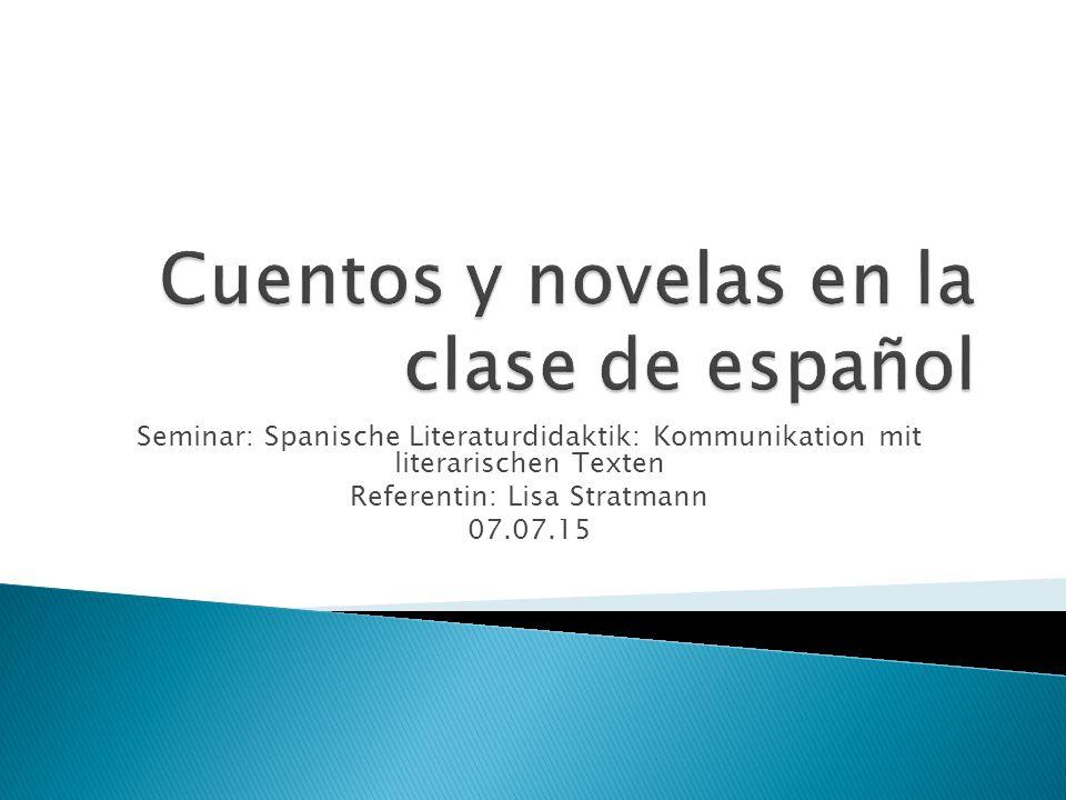Cuentos y novelas en la clase de español