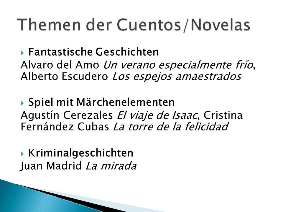 Themen der Cuentos/Novelas