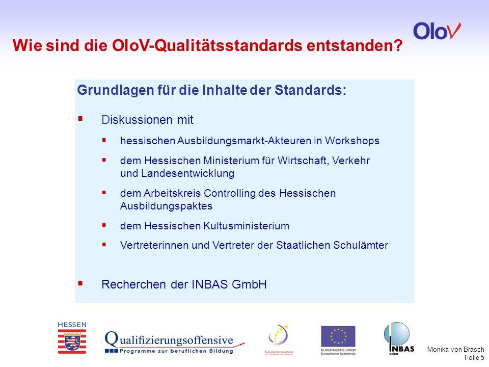 Wie sind die OloV-Qualitätsstandards entstanden
