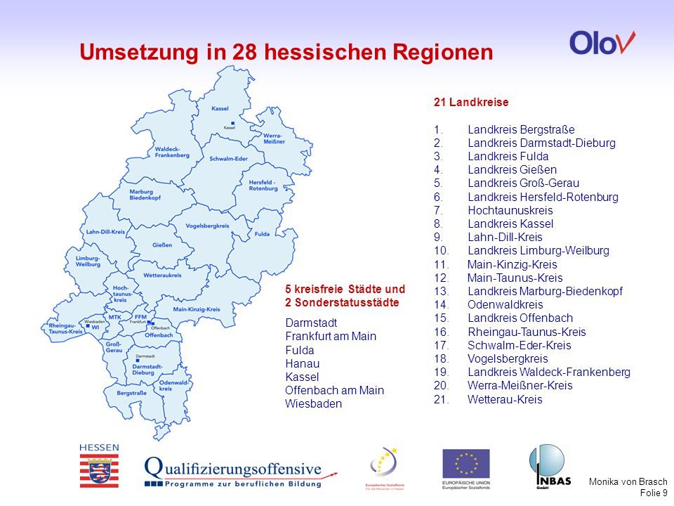 Umsetzung in 28 hessischen Regionen
