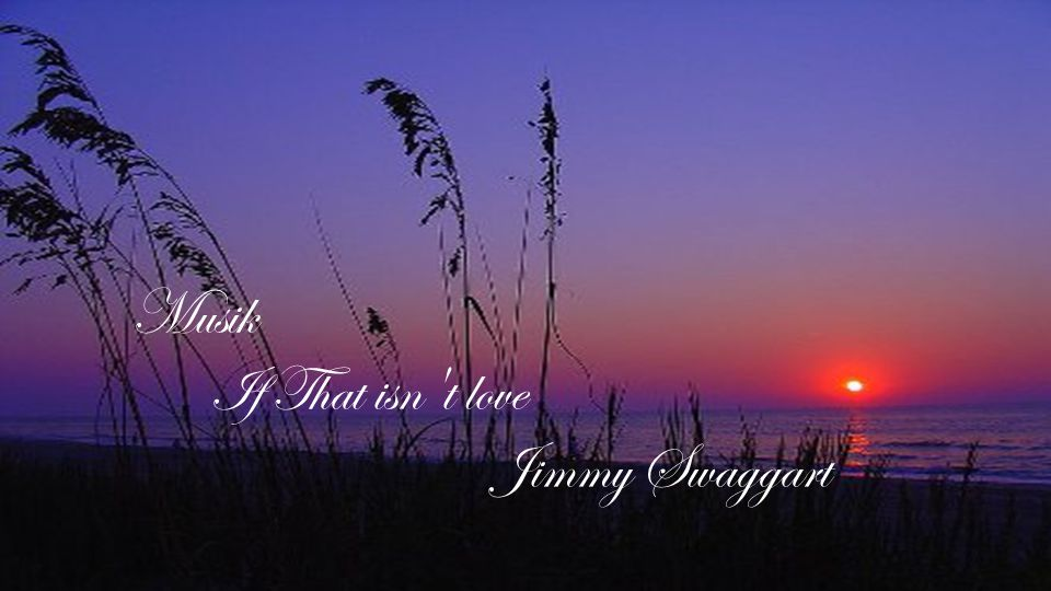 Musik If That isn t love Jimmy Swaggart