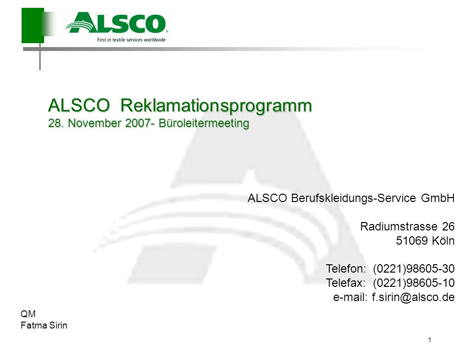 ALSCO Reklamationsprogramm 28. November 2007- Büroleitermeeting