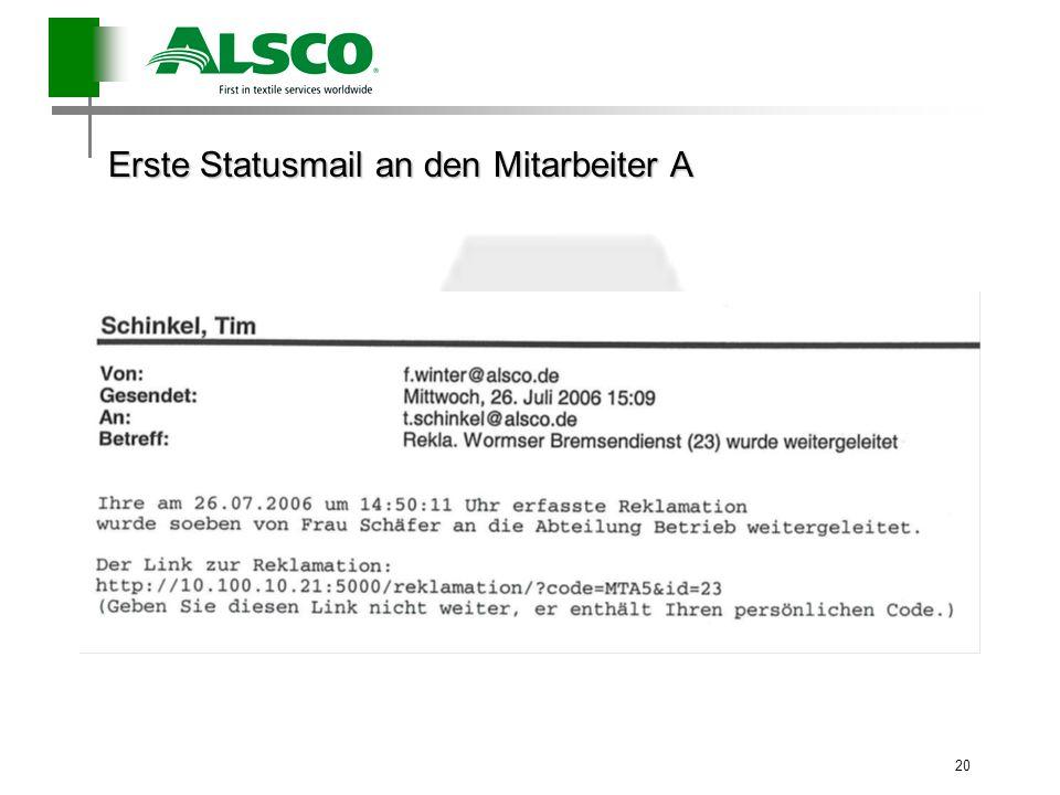 Erste Statusmail an den Mitarbeiter A