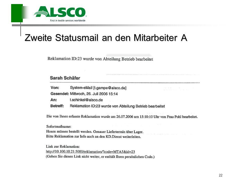 Zweite Statusmail an den Mitarbeiter A