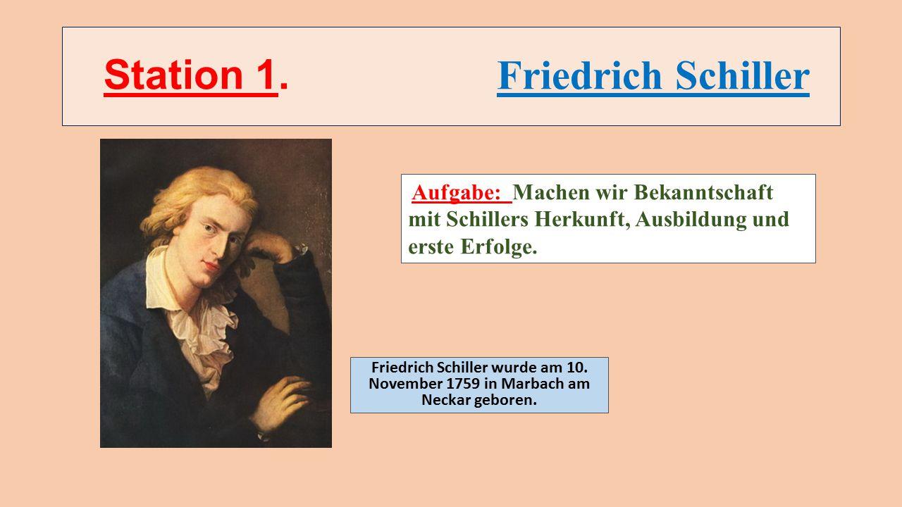 Station 1. Friedrich Schiller
