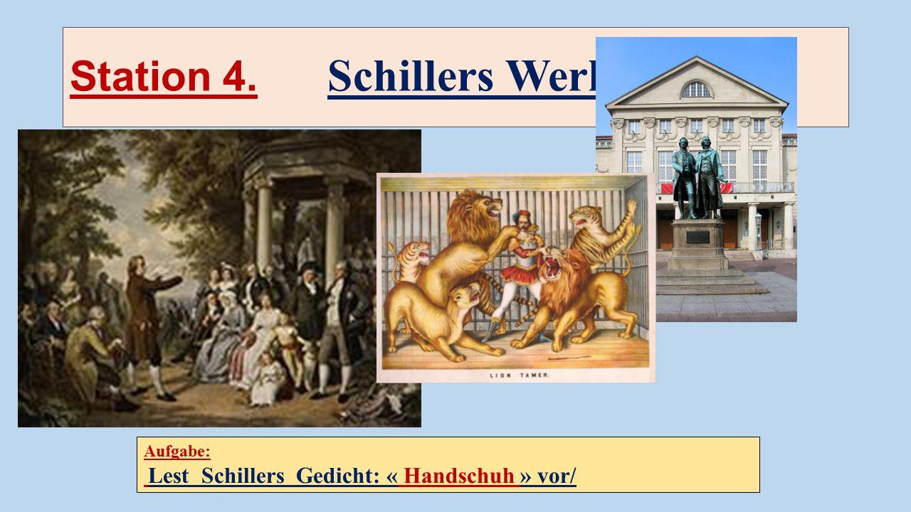 Station 4. Schillers Werke