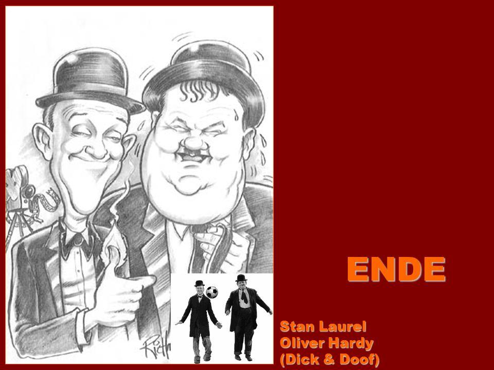 ENDE Stan Laurel Oliver Hardy (Dick & Doof)