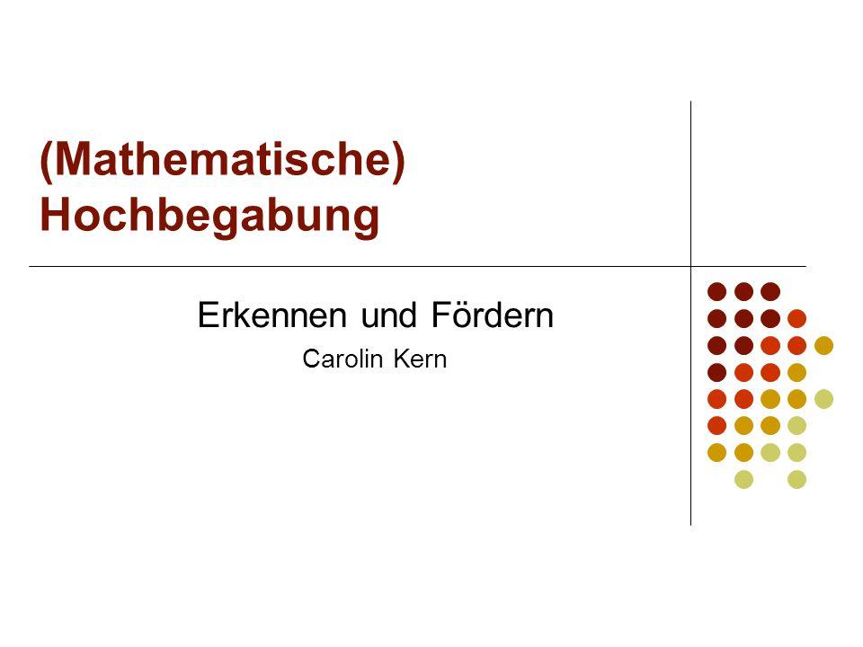 (Mathematische) Hochbegabung