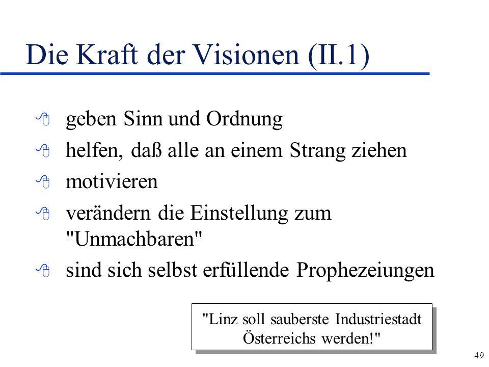 Die Kraft der Visionen (II.1)