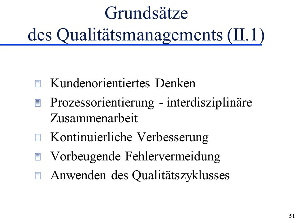 Grundsätze des Qualitätsmanagements (II.1)