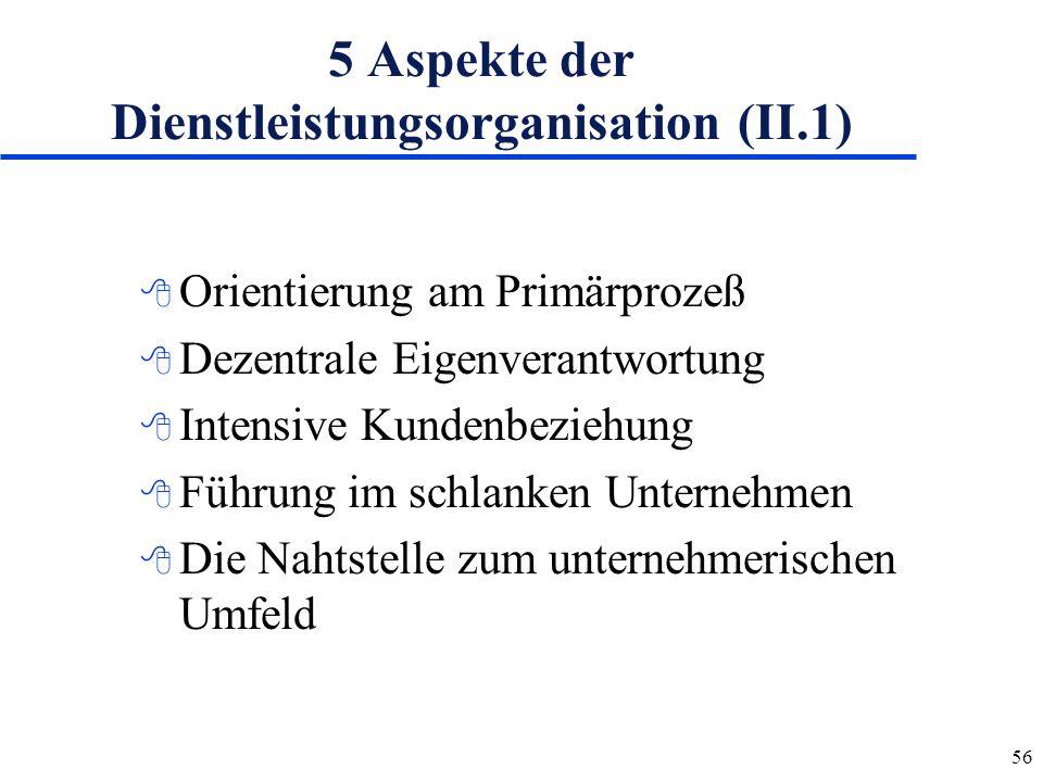 5 Aspekte der Dienstleistungsorganisation (II.1)