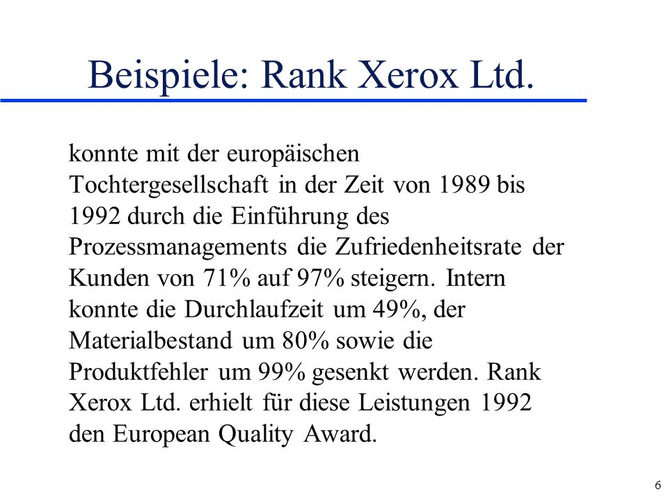 Beispiele: Rank Xerox Ltd.