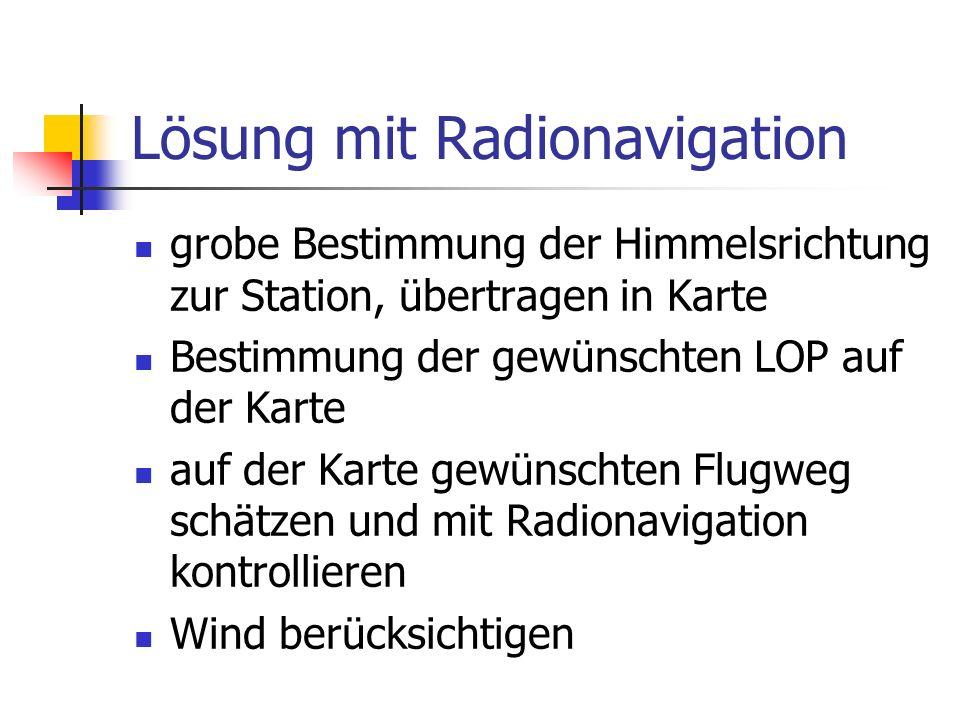 Lösung mit Radionavigation