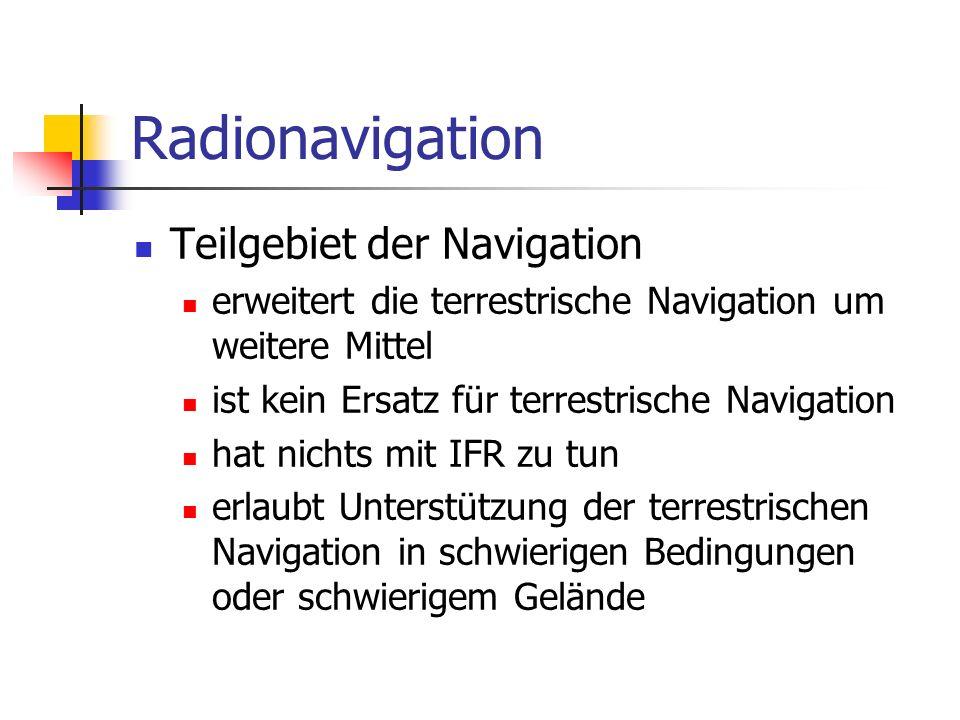 Radionavigation Teilgebiet der Navigation