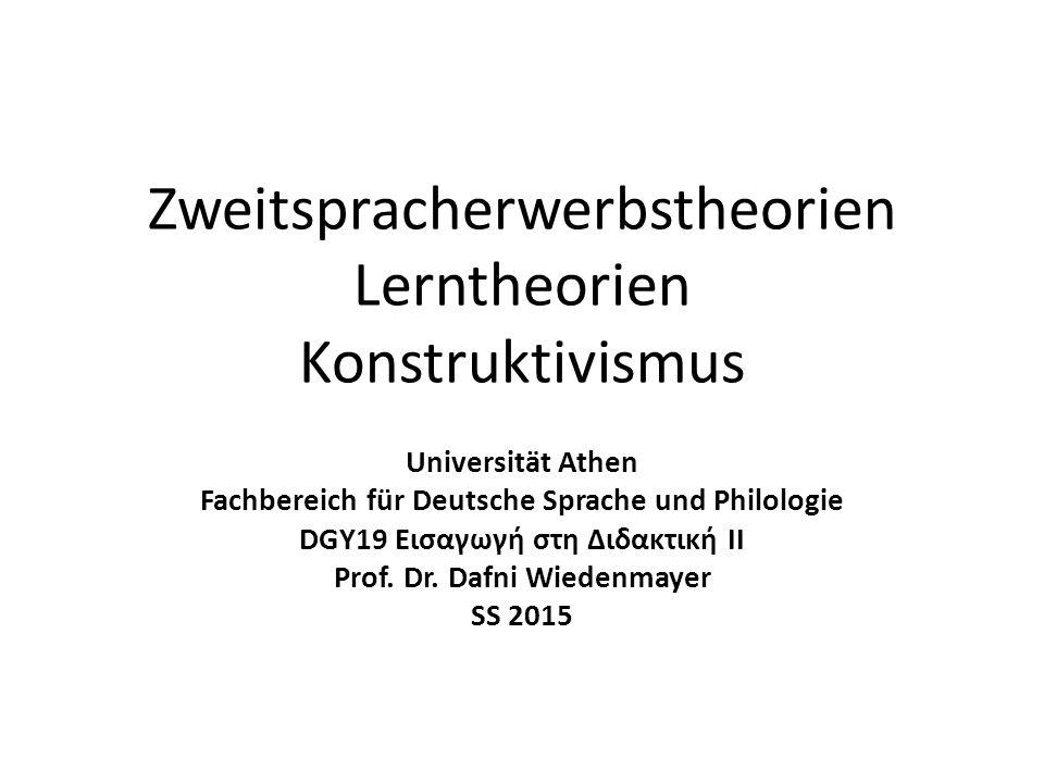 Zweitspracherwerbstheorien Lerntheorien Konstruktivismus