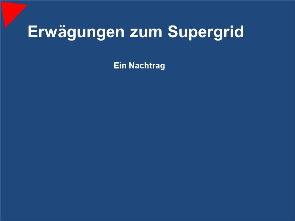 Erwägungen zum Supergrid