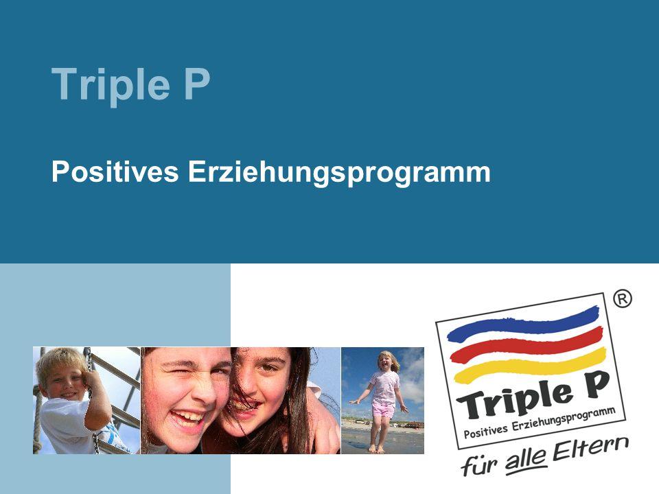 Triple P Positives Erziehungsprogramm