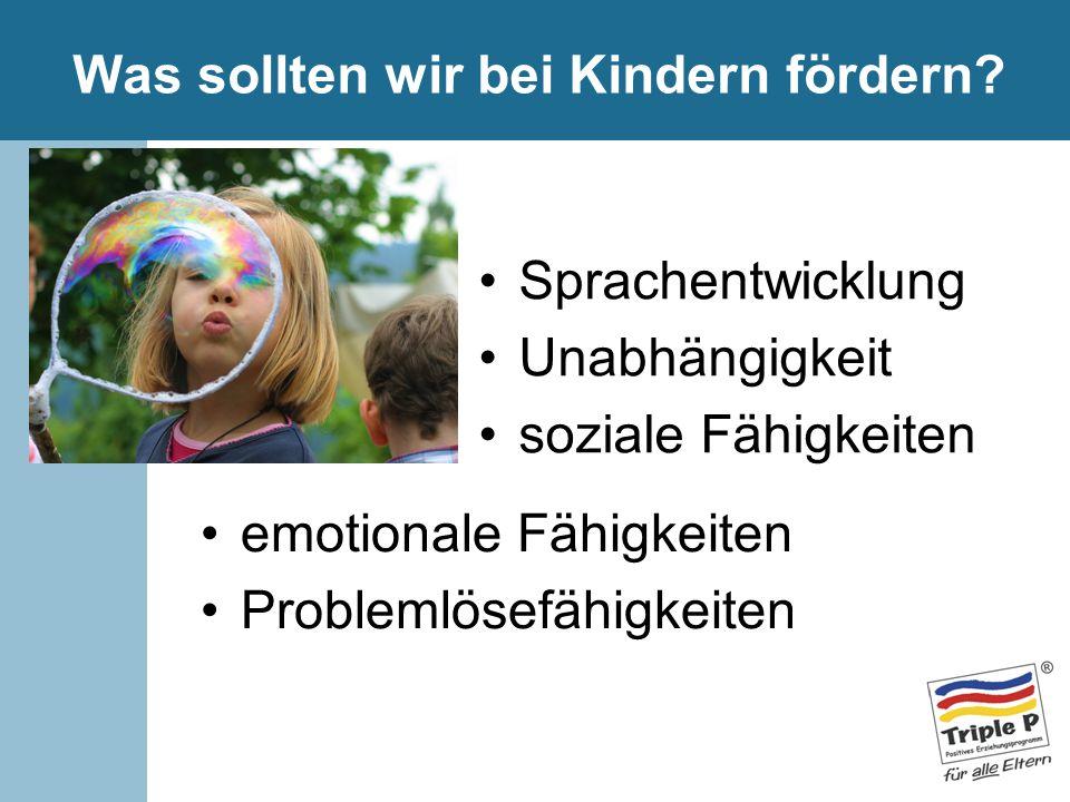 Was sollten wir bei Kindern fördern