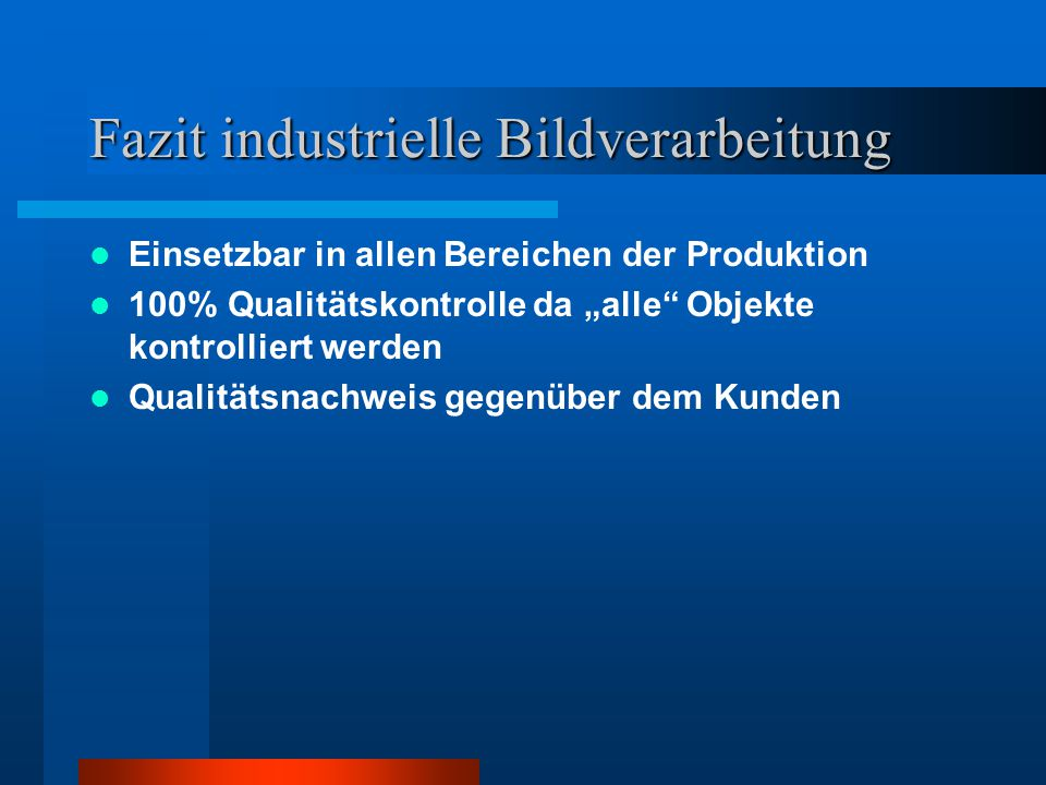 Fazit industrielle Bildverarbeitung