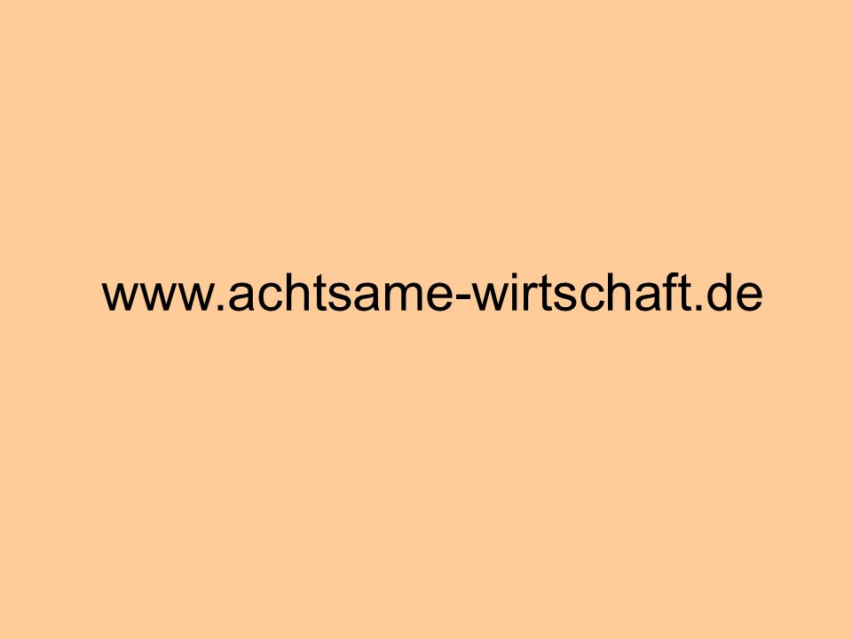 www.achtsame-wirtschaft.de © Dr. Kai Romhardt www.romhardt.com