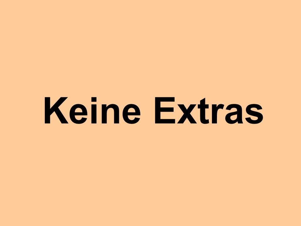 Keine Extras © Dr. Kai Romhardt www.romhardt.com