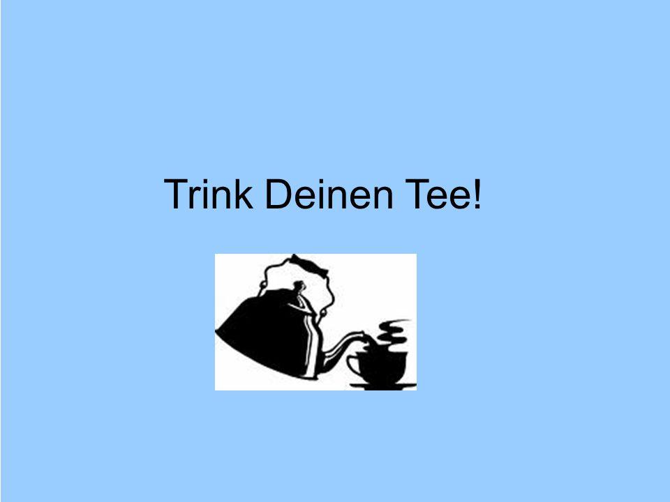 Trink Deinen Tee! © Dr. Kai Romhardt www.romhardt.com