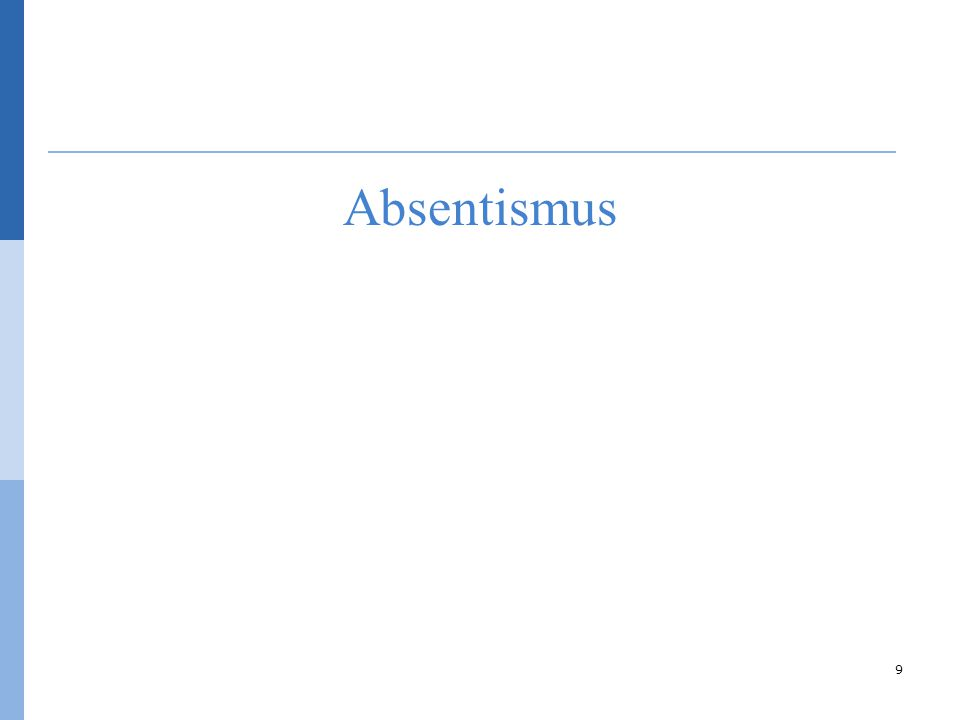 Absentismus