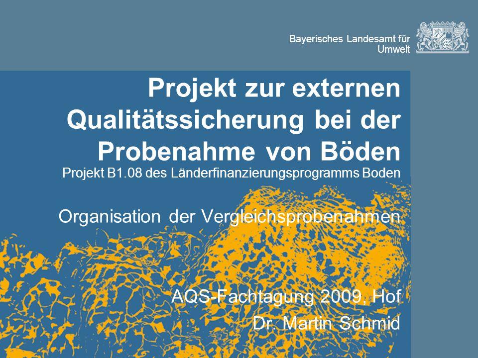 Projekt zur externen Qualitätssicherung bei der Probenahme von Böden