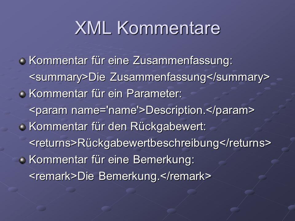 XML Kommentare Kommentar für eine Zusammenfassung: