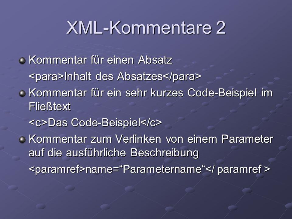XML-Kommentare 2 Kommentar für einen Absatz